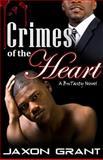 Crimes of the Heart, Jaxon Grant, 1494755300