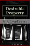 Desirable Property, R. Lyndhurst, 149598530X