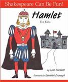 Hamlet for Kids, Lois Burdett, 1552095304