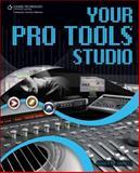 Your Pro Tools Studio, Correll, Robert, 1598635301