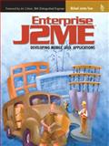 Enterprise J2ME : Developing Mobile Java Applications, Yuan, Michael Juntao, 0131405306