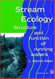 Stream Ecology, J. David Allan, 0412355302