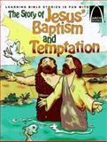The Story of Jesus' Baptism and Temptation, Bryan Davis, 0570075300