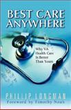 Best Care Anywhere, Phillip Longman, 0977825302