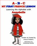 A-B-C, My First French Lesson, France Frederic, 0983385300