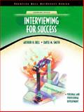 Interviewing for Success, Bell, Arthur H. and Smith, Dayle M., 0130335304