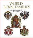 World Royal Families, Sandra Forty and Judith Millidge, 0785825304