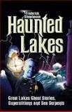 Haunted Lakes 9780942235302