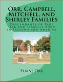 Orr, Campbell, Mitchell, and Shirley Families, Elaine Orr, 1463595301
