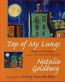 Top of My Lungs, Natalie Goldberg, 158567530X
