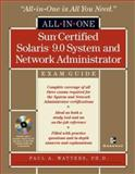 Sun Certified Solaris 9 System and Network Administrator All-in-One Exam Guide, Watters, Paul A., 0072225300