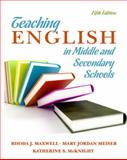 Teaching English in Middle and Secondary Schools, Maxwell, Rhoda J. and Meiser, Mary, 0135135303