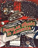 Popular Music in America : The Beat Goes On, Campbell, Michael, 0495505307