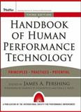 Handbook of Human Performance Technology : Principles, Practices, and Potential, James A. Pershing, 0787965308