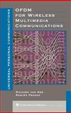 OFDM for Mobile Multimedia Communications, Richard D. J. Van Nee and Ramjee Prasad, 0890065306