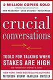 Crucial Conversations, Kerry Patterson and Joseph Grenny, 0071775307