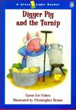 Digger Pig and the Turnip, Caron Lee Cohen, 0152025308