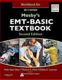 Workbook for Mosby's EMT Textbook - Revised Reprint, 2011 Update, Stoy, Walt and Platt, Tom, 032308530X