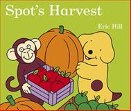 Spot's Harvest, Eric Hill, 0399255303