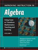 Improving Instruction in Algebra, Smith, Margaret Schwan and Silver, Edward A., 0807745308