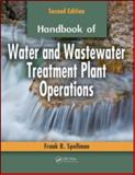 Water and Wastewater Treatement Plant Operations, Spellman, Frank R., 1420075306