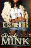 Kiss the Ring, Meesha Mink, 1476755302