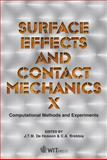 Surface Effects and Contact Mechanics : Computational Methods and Experiments, J. T. M. De Hosson, C. A. Brebbia, 1845645308