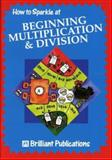 How to Sparkle at Beginning Multiplication, Moira Wilson, 1897675305