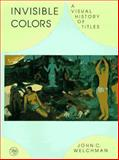 Invisible Colors : A Visual History of Titles, Welchman, John C., 0300065302