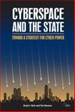 Cyberspace and the State, David J. Betz and Timothy C. Stevens, 0415525306