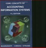 Core Concepts of Accounting Information Systems, Moscove, Stephen A. and Bagranoff, Nancy A., 0471655309