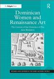 Dominican Women and Renaissance Art 9780754655305