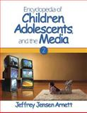 Encyclopedia of Children, Adolescents, and the Media, , 1412905303