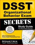 DSST Organizational Behavior Exam Secrets Study Guide, DSST Exam Secrets Test Prep Team, 161403530X