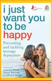 I Just Want You to Be Happy, Leanne Rowe and David Bennett, 1741755301