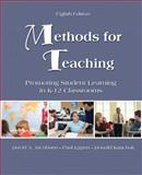 Methods for Teaching : Promoting Student Learning in K-12 Classrooms, Jacobsen, David A. and Eggen, Paul D., 0135035309
