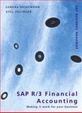SAP R/3 Financial Accounting : Making It Work for Your Business, Brinkmann, Sandra and Zeilinger, Axel, 0201675307
