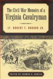 The Civil War Memoirs of a Virginia Cavalryman, Robert T. Hubard, 0817315306