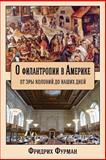 On Philanthropy in America, Fridrikh Furman, 1492195308
