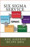 Six Sigma Service, Ade Asefeso MCIPS MBA, 1499365306