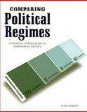 Comparing Political Regimes : A Thematic Introduction, Siaroff, Alan, 1551115301