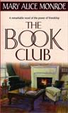 The Book Club, Mary Alice Monroe, 1551665301