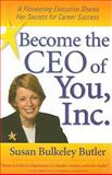 Become the CEO of You Inc, Bulkeley Butler, Susan, 1557535302