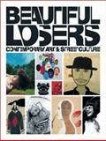 Beautiful Losers, Aaron Rose, Christian Strike, Alex Baker, Arty Nelson, Jocko Weyland, 1933045302