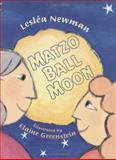 Matzo Ball Moon, Lesleá Newman, 039571530X