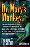 Dr. Mary's Monkey, Edward T. Haslam, 0977795306