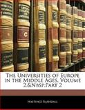 The Universities of Europe in the Middle Ages, Hastings Rashdall, 1141935309