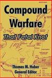 Compound Warfare : That Fatal Knot, , 141021530X
