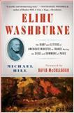 Elihu Washburne, Michael Hill, 145166530X