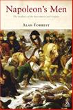 Napoleon's Men : The Soldiers of the Revolution and Empire, Forrest, Alan, 1852855304